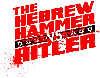 The Hebrew Hammer vs Hitler