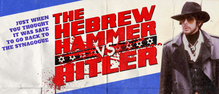 Jewxploitation Sequel to Cult Classic Hebrew Hammer Movie to Go Into Production Next Year